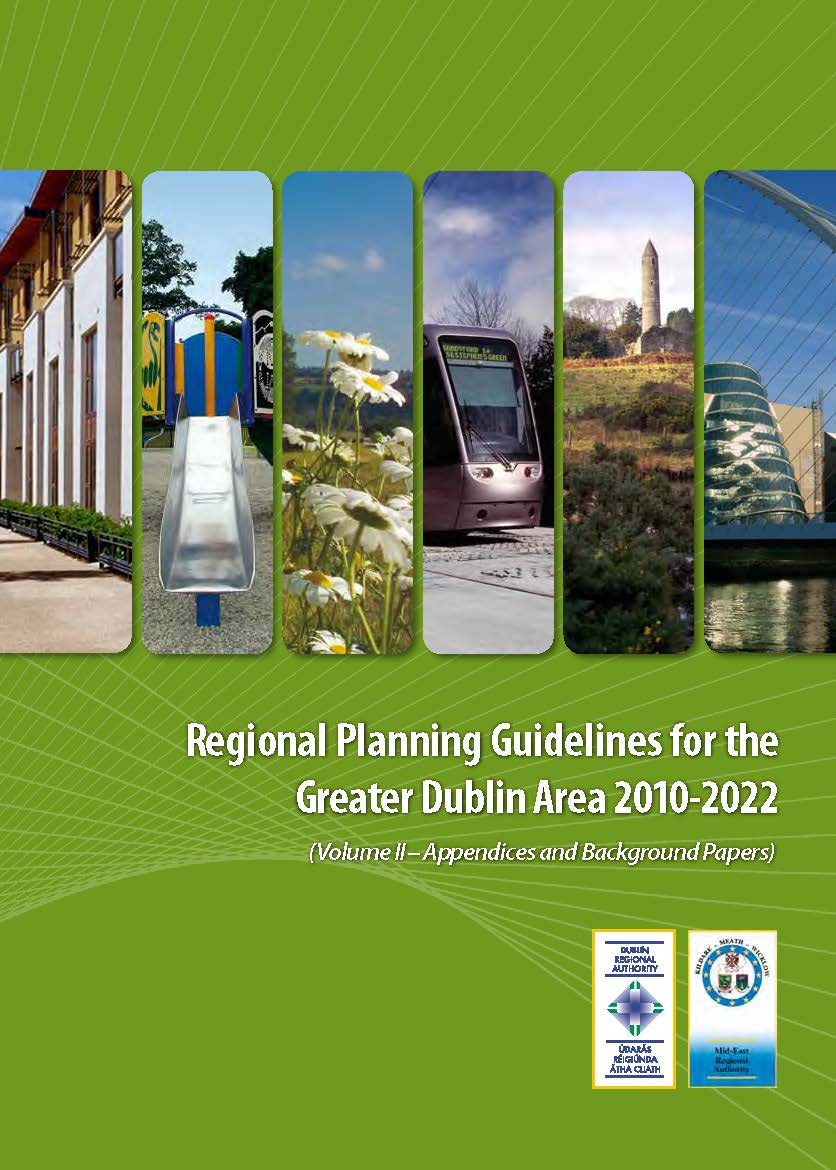 Greater-Dublin-Area-Regional-Planning-Guidelines-2010-2022-VolumeII